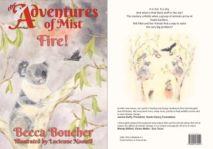 Front and back cover of Adventures of Mist book 3 - Fire. A delightful childrens koala book