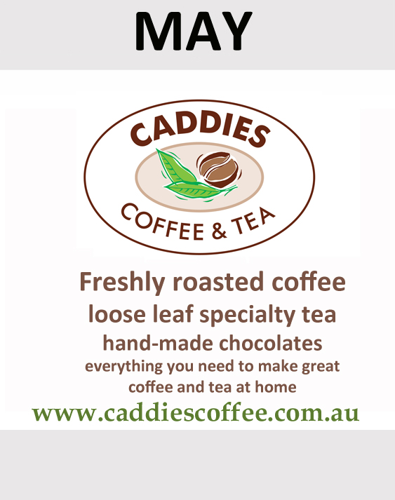 Caddies Coffee and Tea sponsor in May